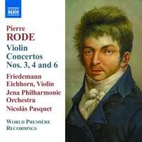 Rode: Violin Concertos Nos. 3, 4, 6
