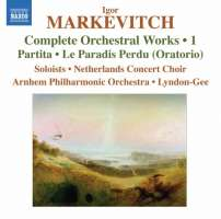 Markievich Igor: Complete Orchestral Works Vol. 1