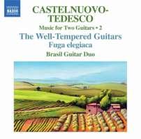 Castelnuovo-Tedesco: Music for Two Guitars • 2 - The Well-Tempered Guitars, Fuga elegiaca