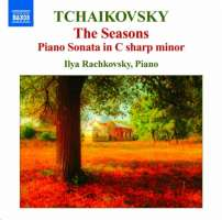 Tchaikovsky: The Seasons, Piano Sonata in C-Sharp Minor