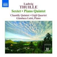 Thuille: Sextet, Piano Quintet