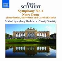 Schmidt: Symphony No. 1, Notre Dame Suite