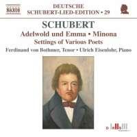Schubert: Adelwold und Emma, Minona, Settings of Various Poets