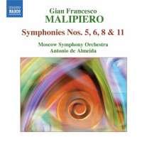 Malipiero: Symphonies Vol. 3 - Nos. 5, 6, 8 & 11