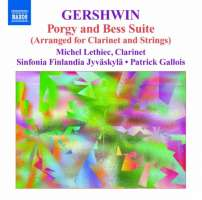 Gershwin: Porgy and Bess Suite - arranged for Clarinet and Strings