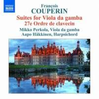 Couperin: Suites for Viola da gamba, 27e Ordre de clavecin