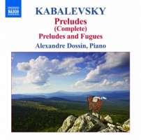 Kabalevsky: Preludes, Preludes & Fugues
