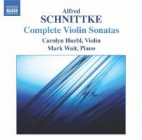Schnittke: Complete Violin Sonatas