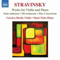 Stravinsky: Works for Violin and Piano - Suite italienne, Divertimento, Duo Concertant