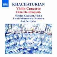 Khachaturian: Violin Concerto, Concerto-Rhapsody