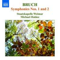 Bruch: Symphonies Nos. 1 and 2