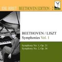 IDIL BIRET BEETHOVEN EDITION 2 - Beethoven / Liszt Symphonies Vol. 1 - Nos. 1 & 2