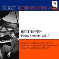 IDIL BIRET BEETHOVEN EDITION 5 - Piano Sonatas Vol. 3 - Nos. 7, 21 & 25