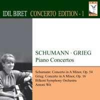 IDIL BIRET CONCERTO EDITION 1 - GRIEG, SCHUMANN: Piano Concertos