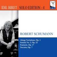Schumann: Abegg Variations, Sonata No. 2, Fantasie, Toccata