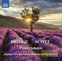 Bridge, Frank & Scott, Cyril: Piano Quintets