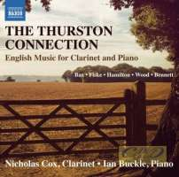 The Thurston Connection - English Music for Clarinet and Piano