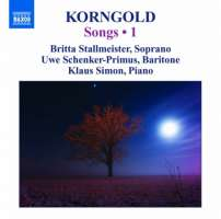 Korngold: Songs Vol. 1