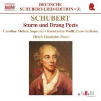 Schubert: Sturm und Drang Poets - Deutsche Schubert-Lied-Edition 31