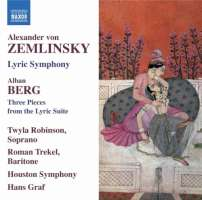 Zemlinsky: Lyric Symphony, Alban BERG: Three Pieces from the Lyric Suite