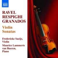RAVEL / RESPIGHI / GRANADOS: Violin Sonatas