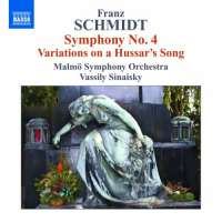 Schmidt: Symphony No. 4, Variations on a Hussar's Song