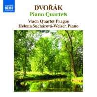 Dvorak: Piano Quartets Nos. 1 and 2