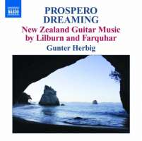 Prospero Dreaming - New Zealand Guitar Music by Douglas LILBURN & David FARQUHAR