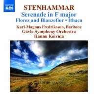 Stenhammar: Serenade, Florez och Blanzeflor, Ithaca