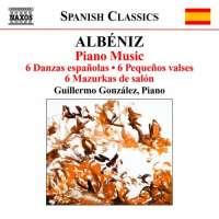 Albeniz: Piano Music 3 - 6 Danzas españolas Op. 37, 6 Pequeños valses Op. 25, 6 Mazurkas de salón Op. 66