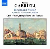 Gabrieli: Keyboard Music