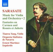 Sarasate: Music for Violin and Orchestra Vol. 2