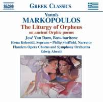 Markopoulos: The Liturgy of Orpheus on ancient Orphic poems