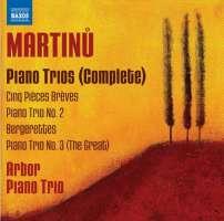 Martinu: Piano Trios (Complete) - Nos. 1 - 3, Bergerettes
