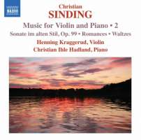 Sinding: Music for Violin and Piano Vol. 2