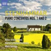 Stenhammar: Piano Concertos Nos. 1 and 2