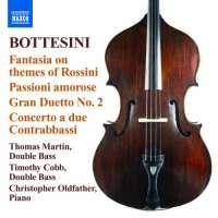Bottesini: Fantasia on themes of Rossini, Passioni amorose, Gran duetto No. 2, Concerto a Due Contrabbassi