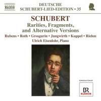 Deutsche Schubert-Lied-Edition 35: Rarities, Fragments and Alternative Versions