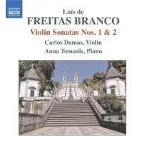 Freitas Branco: Violin Sonatas Nos. 1 & 2