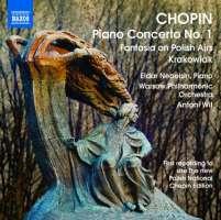 CHOPIN: Piano Concerto No. 1, Fantasy on Polish Airs, Rondo a la krakowiak (nagranie wg nowego wydania narodowego)
