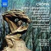 CHOPIN: Piano Concerto No. 2, Variations on La ci darem, Andante spianato and Grande polonaise brillante (nagranie wg nowego wydania narodowego)