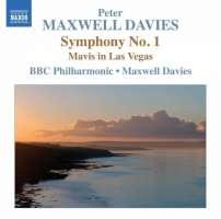 Maxwell Davies: Symphony No. 1, Mavis in Las Vegas