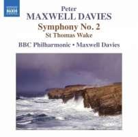 Maxwell Davies: Symhony No. 2, St Thomas Wake