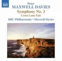 Maxwell Davies: Symphony No. 3, Cross Lane Fair