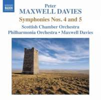 Maxwell Davies: Symphonies Nos. 4 and 5