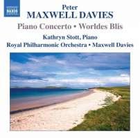 Maxwell Davies: Piano Concerto, Worldes Blis