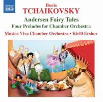 TCHAIKOVSKY B: Andersen Fairy Tales