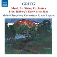 GRIEG: Music for String Orchestra - From Holberg's Time, Lyric Suite