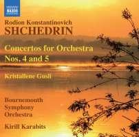 SHCHEDRIN: Concertos for Orchestra Nos. 4 & 5, Kristallene Gusli