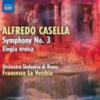 Casella: Symphony No. 3, Elegia eroica